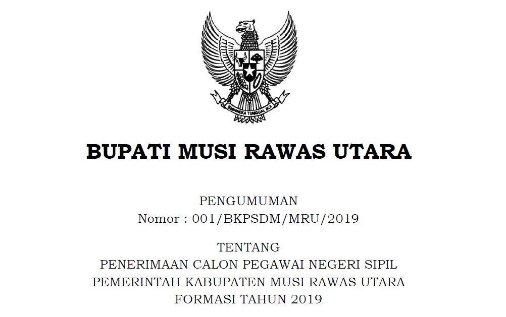Pengumuman Penerimaan CPNS Kabupaten Musi Rawas Utara 2019